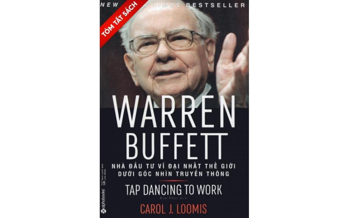 Warren Buffett - Nhà đầu tư vĩ đại nhất thế giới dưới góc nhìn truyền thông [Tóm tắt]