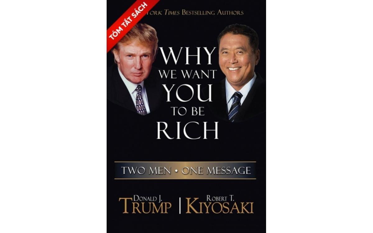 Tại sao chúng tôi muốn bạn trở nên giàu có [Tóm tắt]