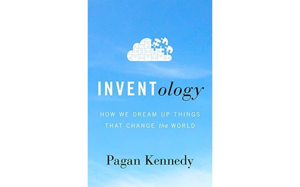 Inventology - Pagan Kennedy [Tóm tắt]