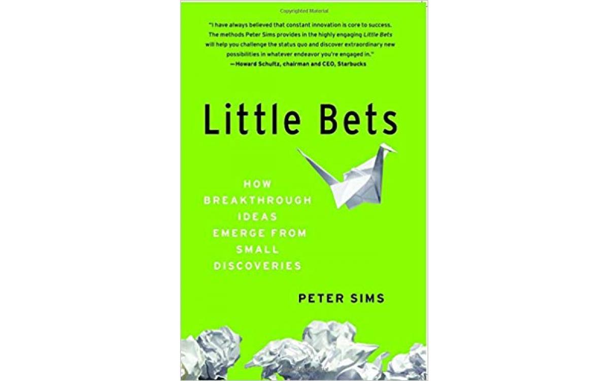 Little Bets - Peter Sims [Tóm tắt]