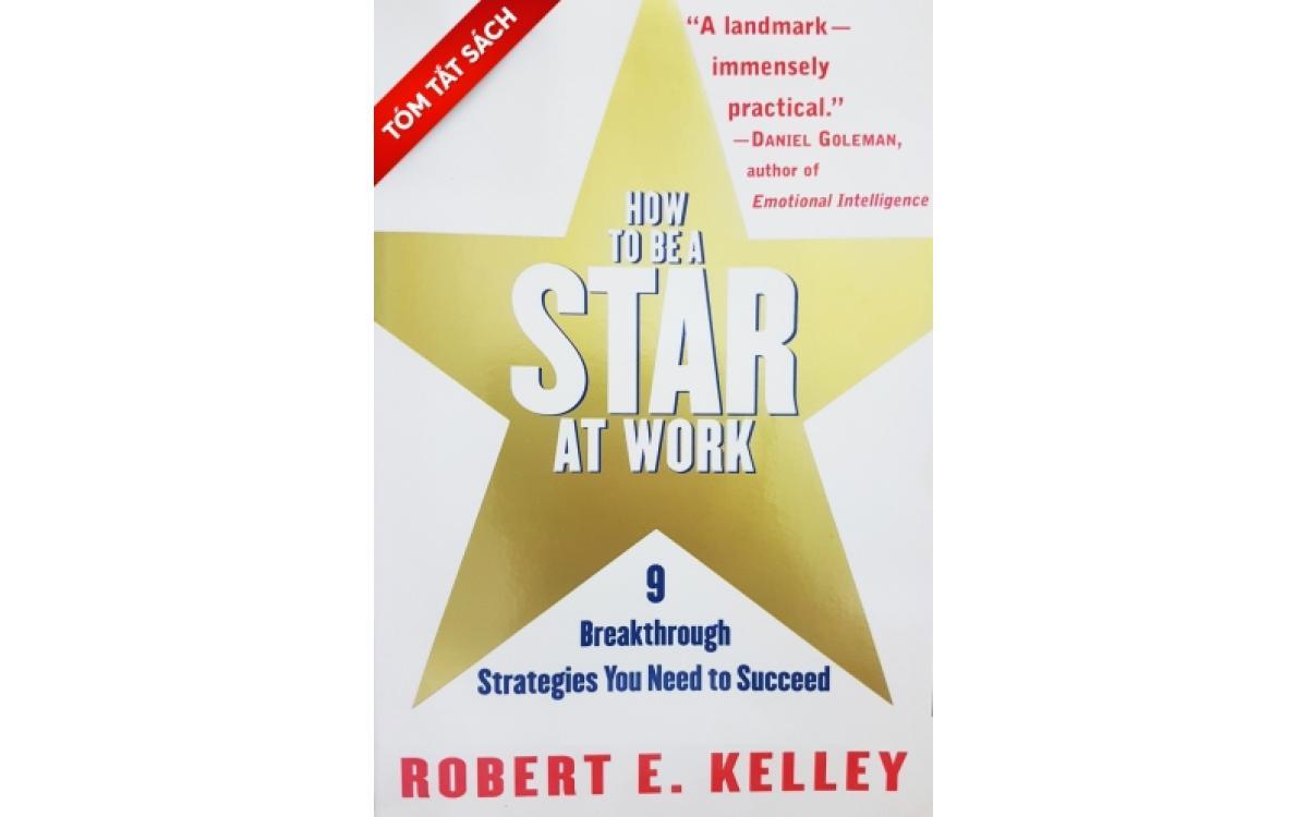 Làm thế nào để trở thành ngôi sao chốn công sở [Tóm tắt]