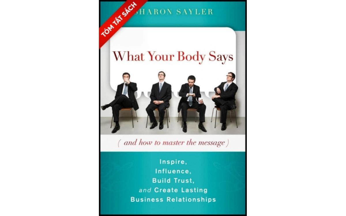 Cơ thể bạn nói lên điều gì? [Tóm tắt]