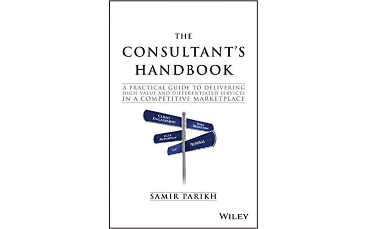 The Consultant's Handbook - Samir Parikh [Tóm tắt]
